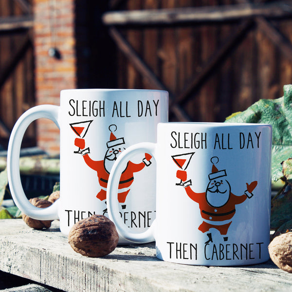 Sleigh All Day Then Cabernet Mug Christmas Party Coffee Mugs Funny Xmas Wine Cup Gift