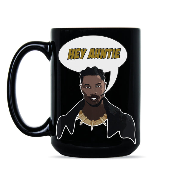 Hey Auntie Killmonger Mug Erik Killmonger Coffee Mugs Black Panther Movie Gift Cup