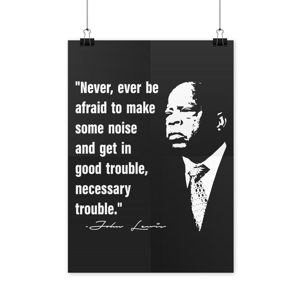 John Lewis Poster Civil Rights Posters John Lewis Quote