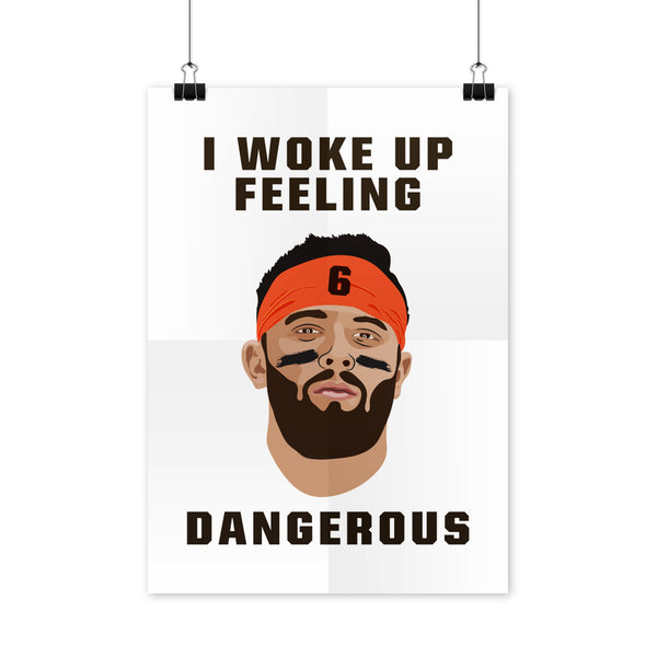 Baker Mayfield Poster I Woke Up Feeling Dangerous