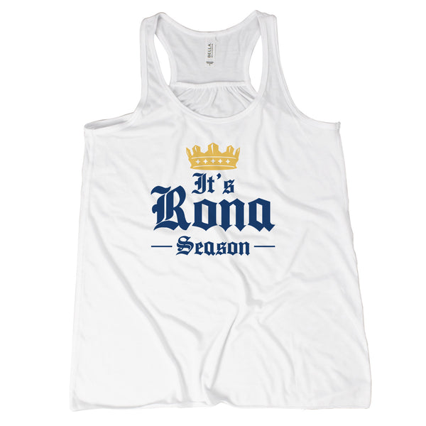 Rona Season Tank Top Beer Tank Top Women Its Rona Season