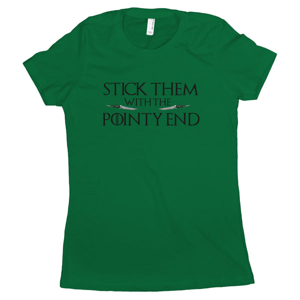 Stick Them With The Pointy End Shirt Womens Arya Stark Shirt Women