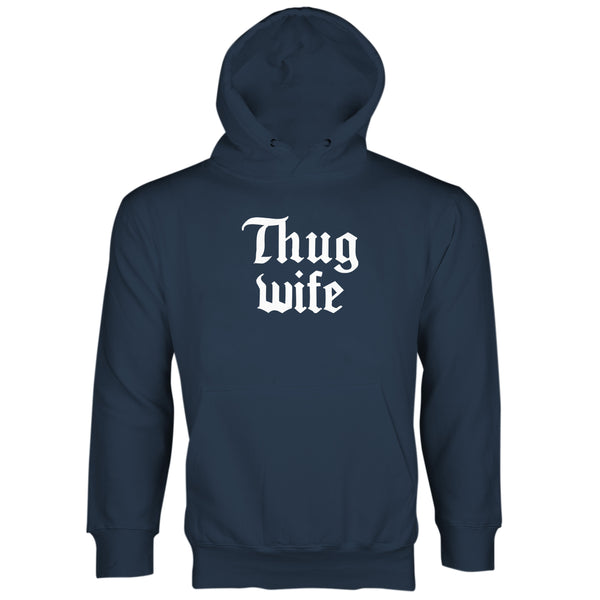 Thug Wife Hoodie Funny Wife Hoodies Thug Wife Sweatshirt Sweater