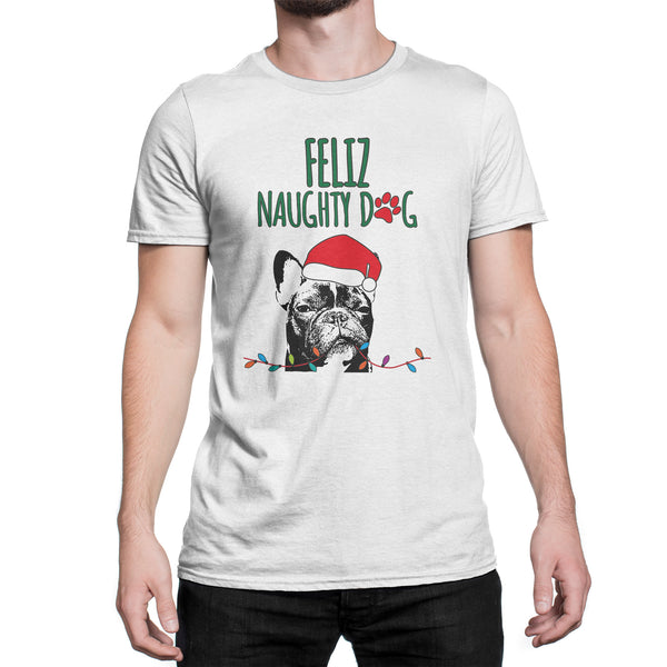 Feliz Naughty Dog Shirt Frenchie Christmas Shirt Feliz Navidog Tshirt