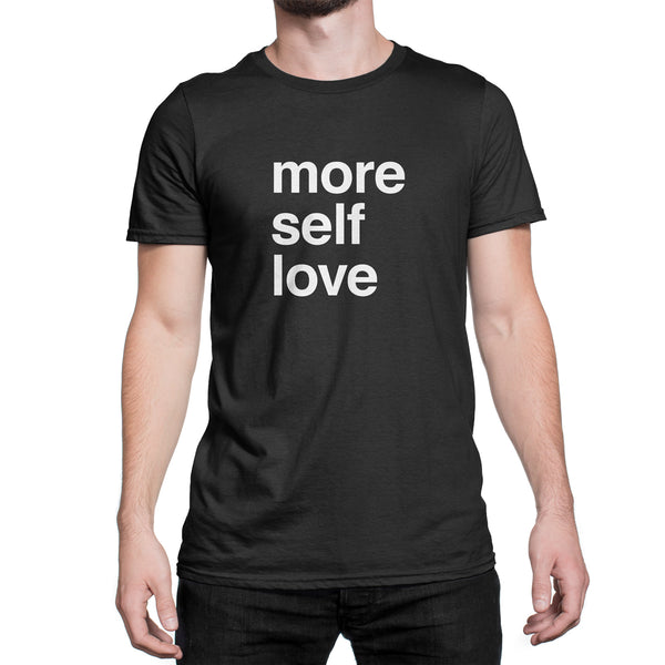Self Love Shirt Love Yourself Tshirt More Self Love Tshirt