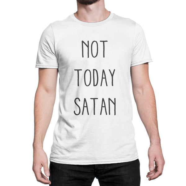 Not Today Satan Shirt Not Today Satan T-Shirt Not Today Satan Tee