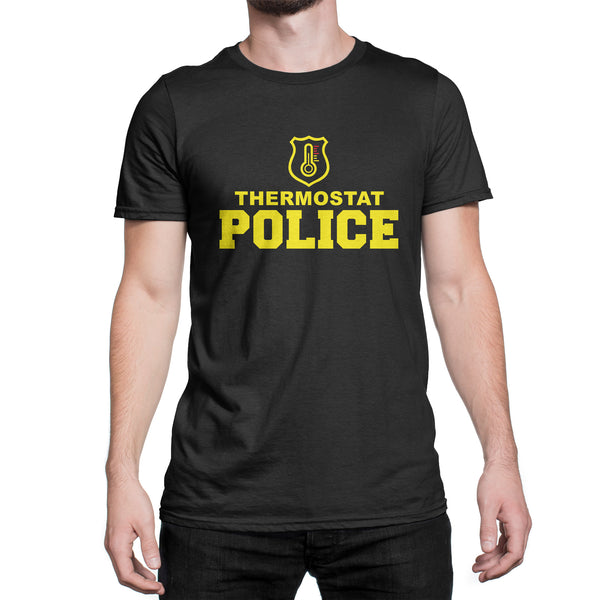 Thermostat Police Shirt Funny Shirts for Dad Fathers Day T Shirt