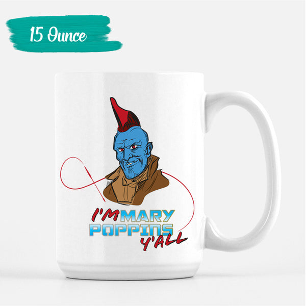 I'm Mary Poppins, y'all Mug
