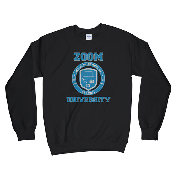 Zoom University Sweatshirt Social Distancing Sweatshirt Funny