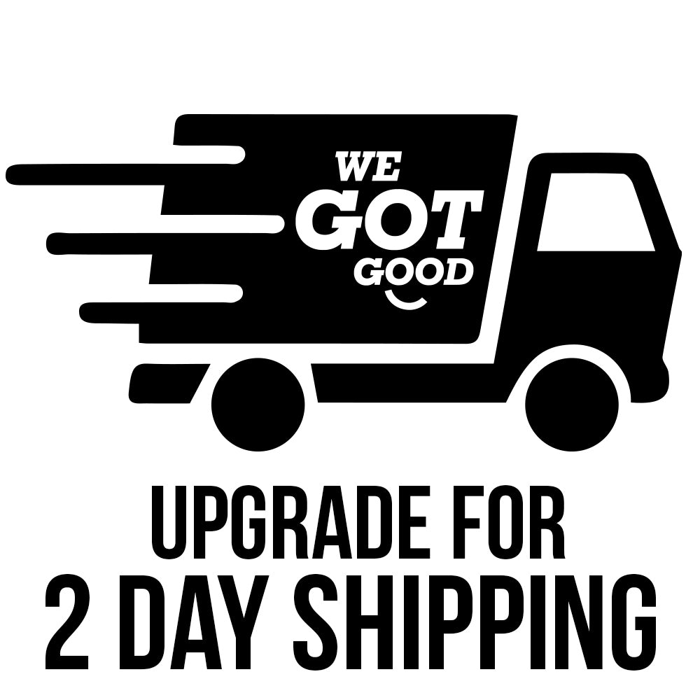 Upgrade for 2 Day Shipping