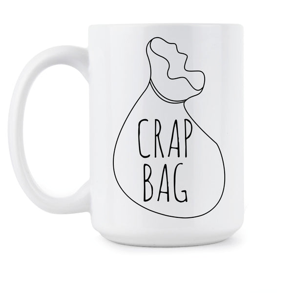 Crap Bag Mug Crap Bag Friends Coffee Mug Funny Princess Consuela Banana Hammock Gift
