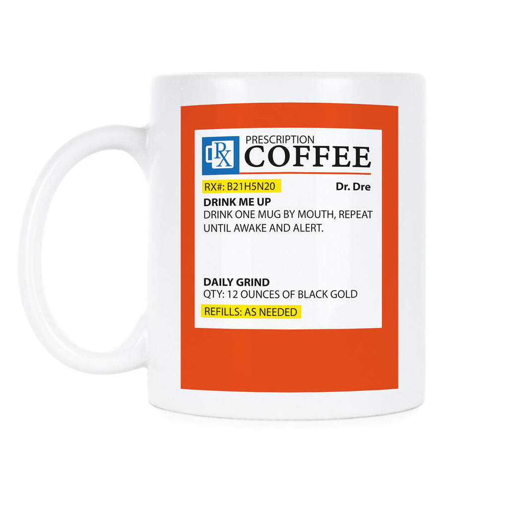 Prescription Coffee Mug Prescription Mug Prescription Mug Coffee Cup
