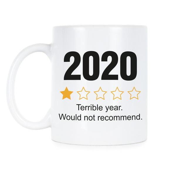 2020 Would Not Recommend Mug 2020 One Star Coffee Mug 2020 Review Cup