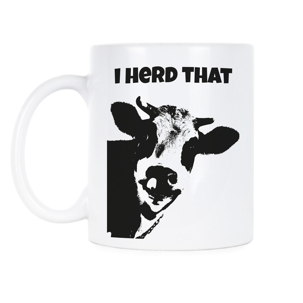 I Herd That Funny Cow Mug Cow Coffee Mug Cows Make Me Happy You Not So Much