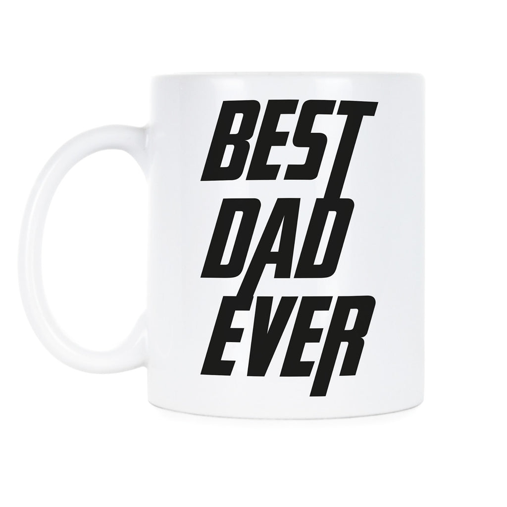 Best Dad Ever Mug Worlds Greatest Dad Mug Best Dad Ever Coffee Mug