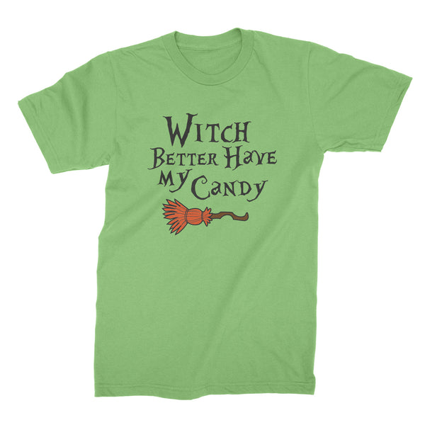 Witch Better Have My Candy Shirt Funny Witch Tshirt