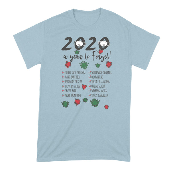 2020 A Year to Forget Shirt 2020 Christmas A Year to Forget Tshirt A Year to Remember