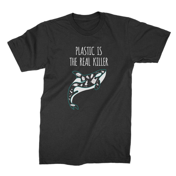 Plastic is the Real Killer Shirt Save the Whales Shirt Anti Plastic Shirt