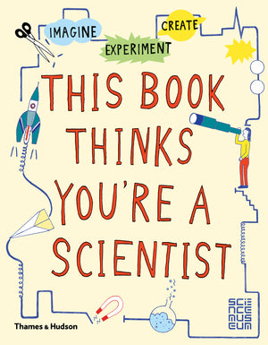 THIS BOOK THINKS YOURE A SCIENTIST