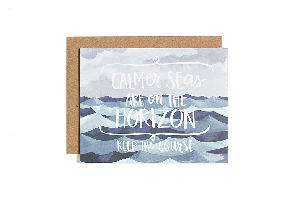 Encoragement card - calmer sea