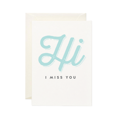 Valentines card - Hi I Miss You