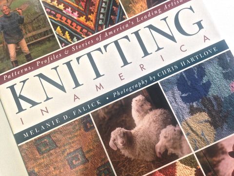 Books KNITTING IN AMERICA by Melanie Falick - Buttermilk Cottage - 1