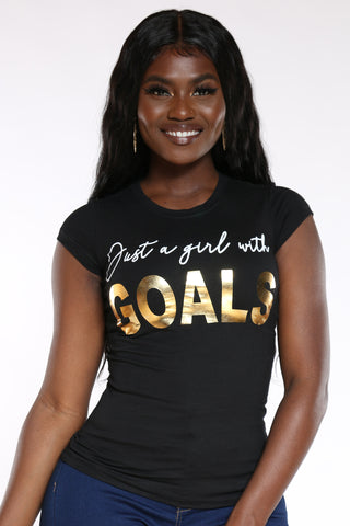 Women's Just A Girl With Goals Tee - Black-VIM.COM