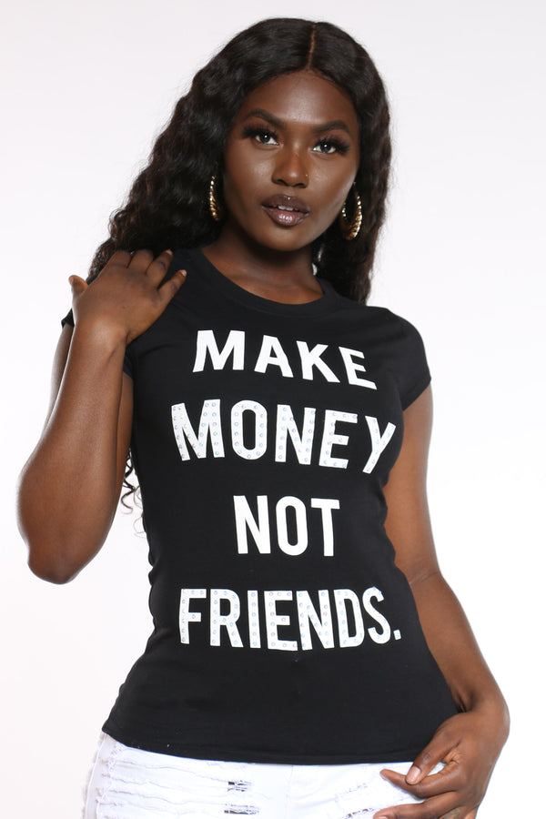 Women's Make Money Not Friends Stones Tee - Black-VIM.COM