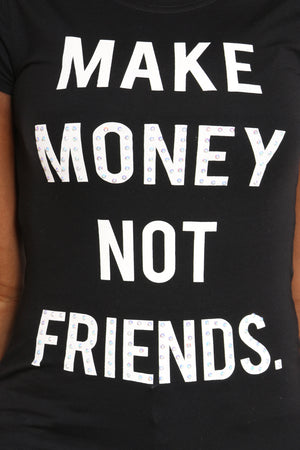Women's Make Money Not Friends Stones Tee - Black