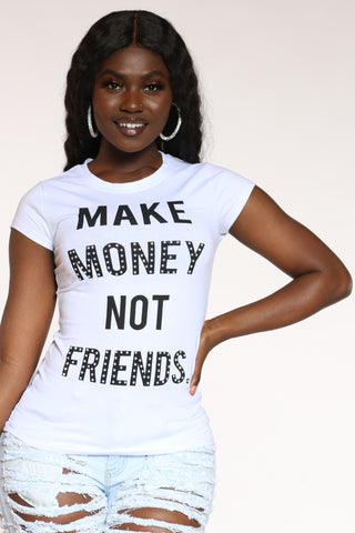 Women's Make Money Not Friends Stones Tee - White
