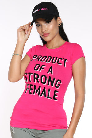 Women's Product Of A Strong Female Tee - Hot Pink-VIM.COM