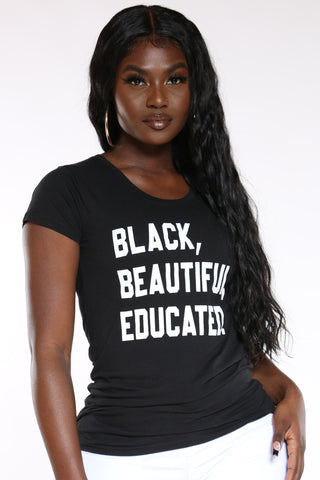 Women's Beautiful Educated Tee - Black-VIM.COM