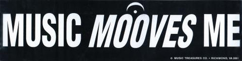 Music Mooves Me-Bumper Sticker