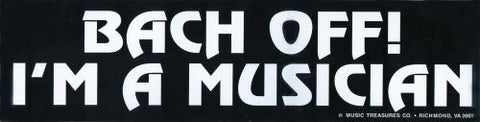 Bach Off! Bumper Sticker