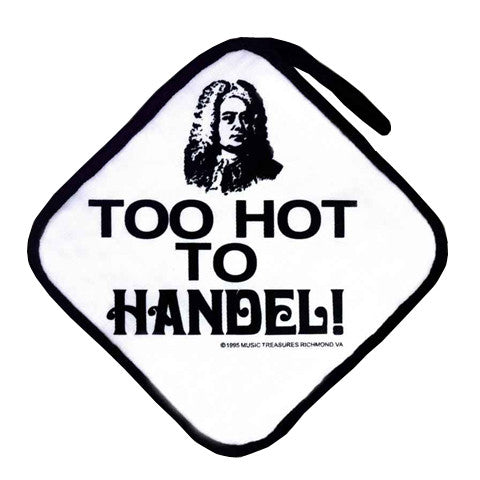"""Too Hot to Handel"" Potholder"