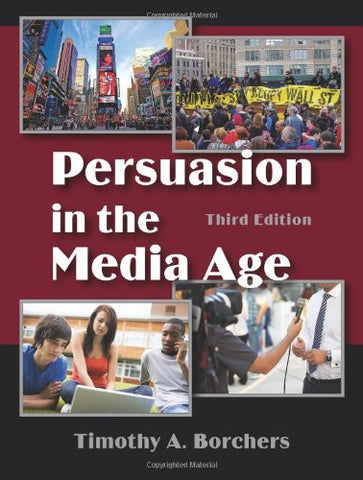 Persuasion in the Media Age, Third Edition