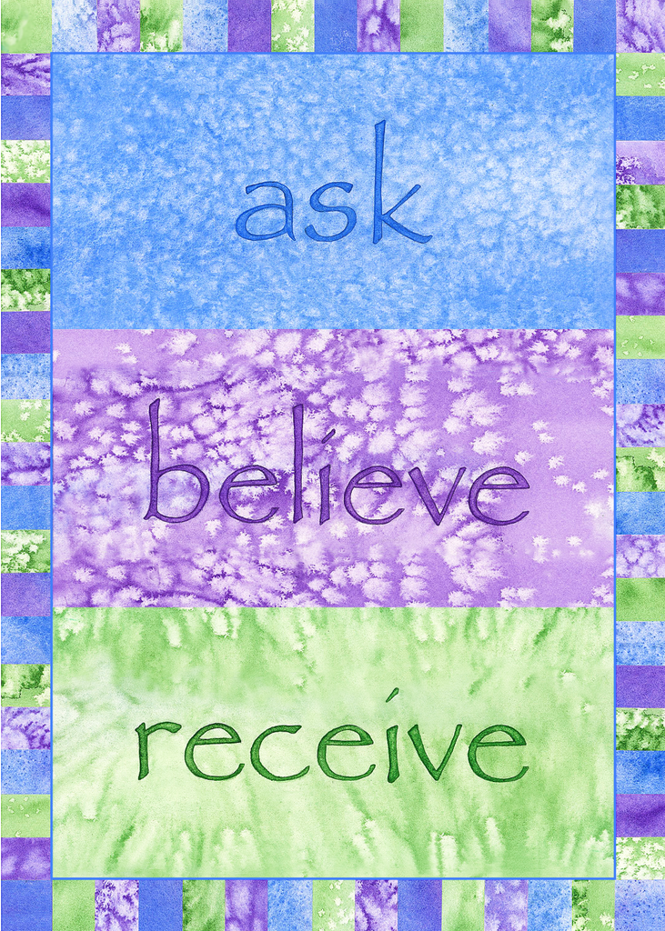 Ask, Believe, Receive Greeting Card (Blank)