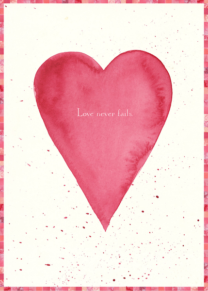 Love Never Fails Valentine Card