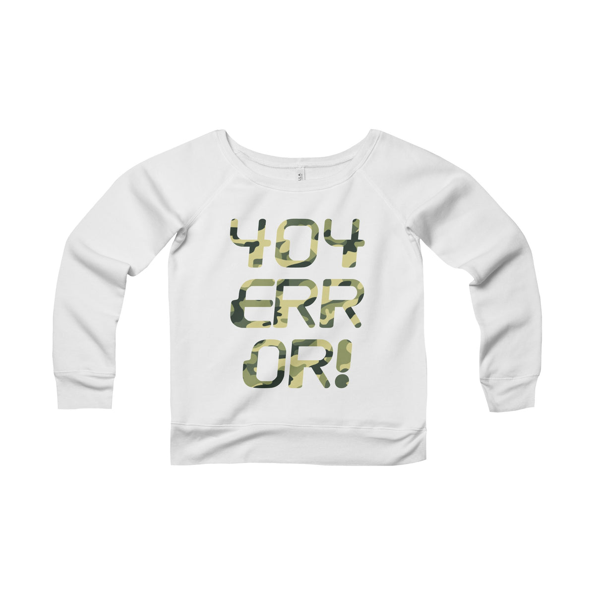 404 Error! Camo Wide Neck Sweatshirt