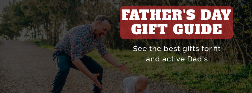 2018 Father's Day Gift Guide for Fit Dad's