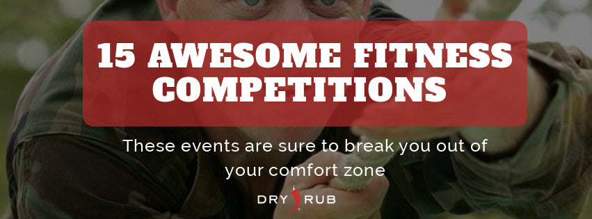 15 Fitness Competitions That Will Get You Out of Your Comfort Zone
