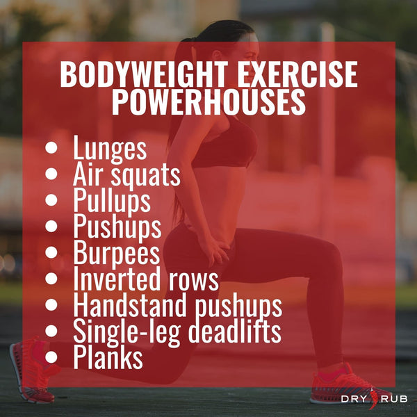bodyweight exercises build muscle - bodyweight exercises burn fat - best bodyweight exercises - reason to do bodyweight exercises - bodyweight exercise powerhouses - bodyweight lunges - bodyweight squats