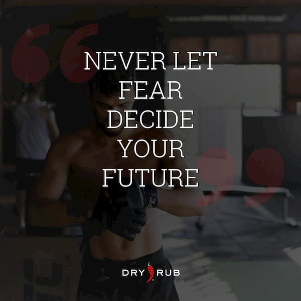 fitness quote - never let fear