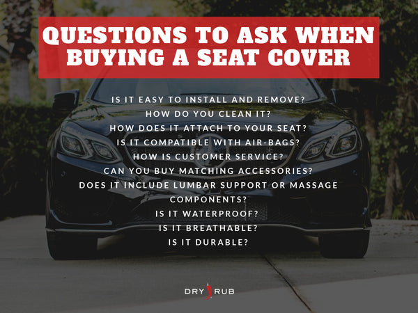 questions to ask when buying a universal seat cover