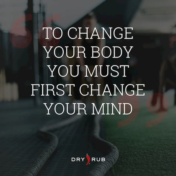 fitness quote - change body change mind