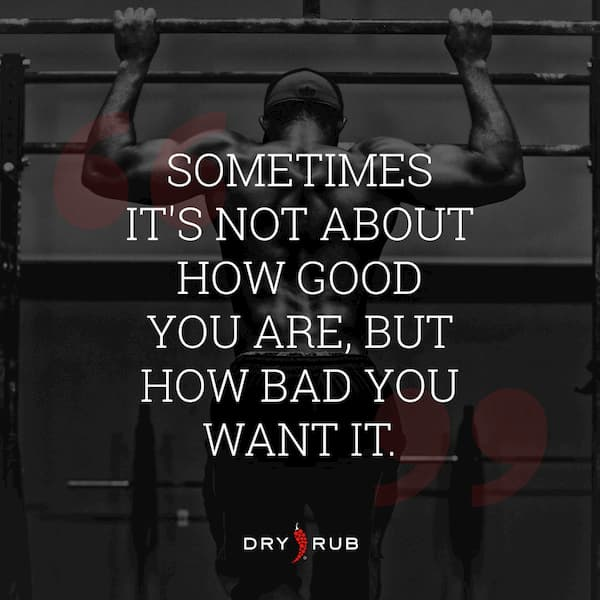 fitness quote - how bad you want it