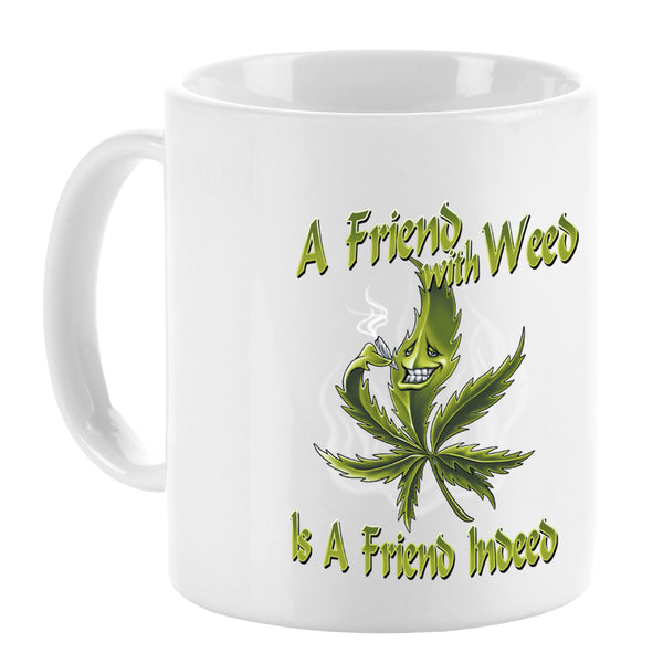 A Friend with Weed Mug - Vivid Sportswear