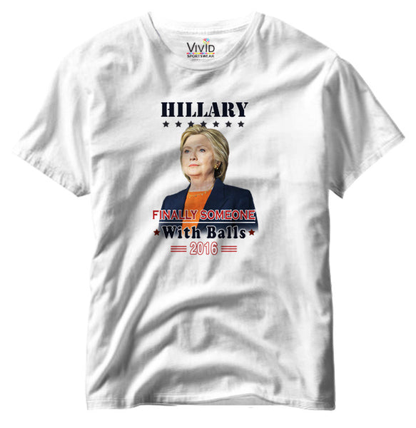 Adults Hillary Someone With Balls Screenprinted T-Shirt - Vivid Sportswear