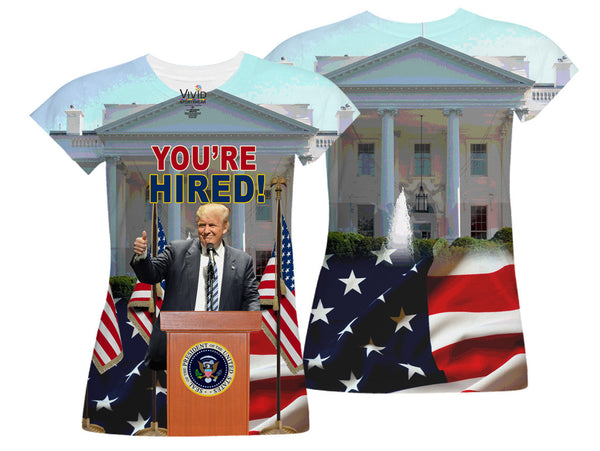 You're Hired! Trump and White House Sublimation T-Shirt - Vivid Sportswear