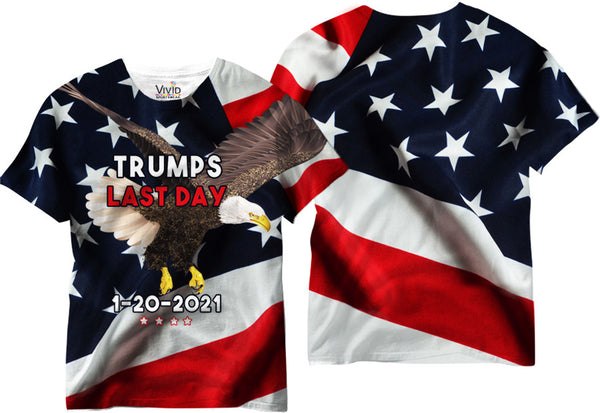 Trumps Last Day Faceless Sublimation T-Shirt